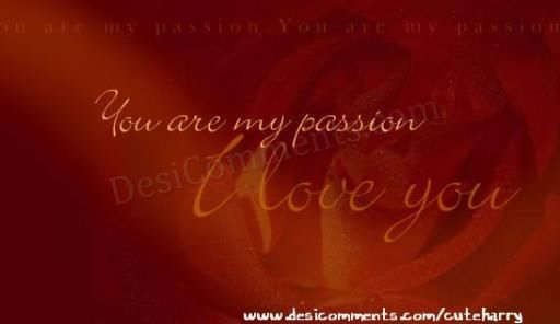 You are my passion