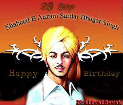 Happy Birthday Shaheed Bhagat Singh Desicomments Com