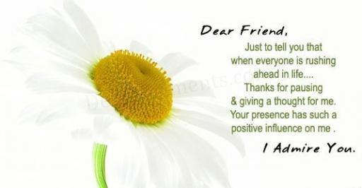 Emotional Birthday Quotes For A Friend : Dear friend i admire you desicomments