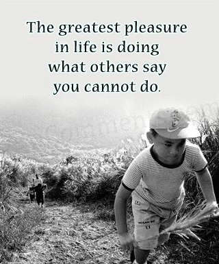 greatest pleasure