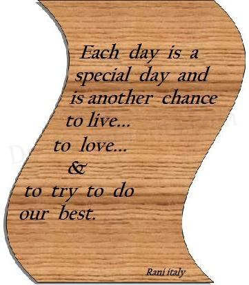 Each day is a special day