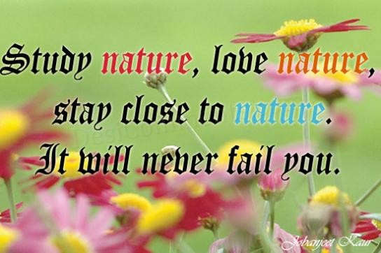 Stay Close To Nature!