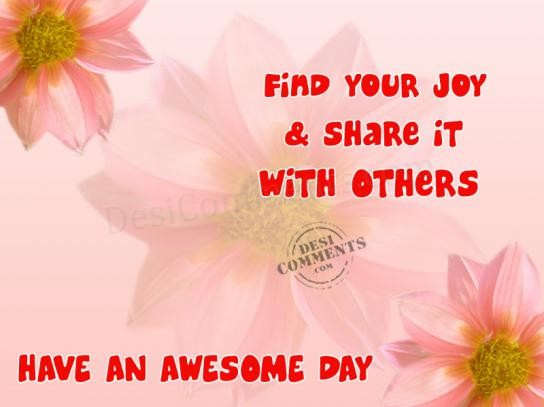 Find your joy and share it with others