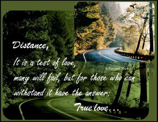 Distance, It is a test of love