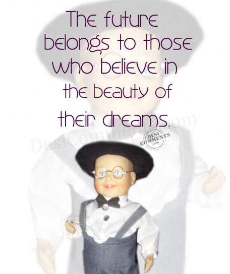 The beauty of their dreams