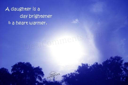 Picture: A daughter is a day brightener and day warmer