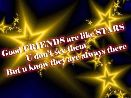 Friend Quotes With Stars : Good friends are like stars desicomments