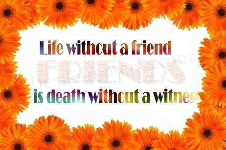 Life without a friend