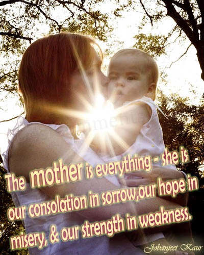 The mother is everything...