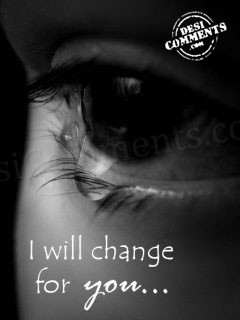 I Will Change For You
