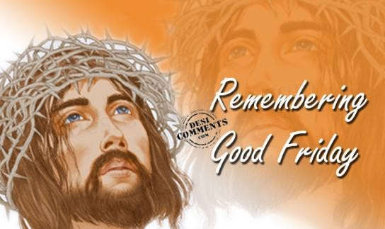 Remembring Good Friday