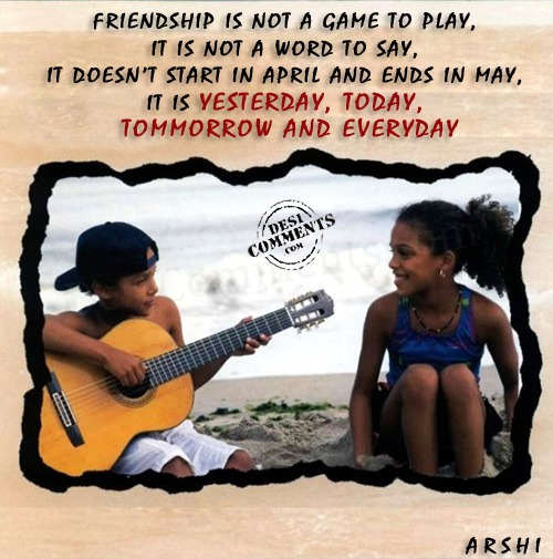 Friendship is not a game to play
