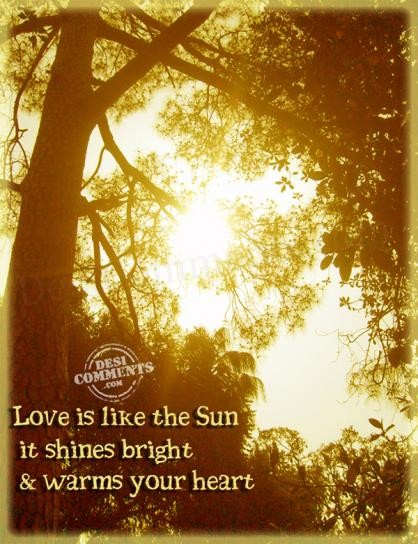Love is like the sun