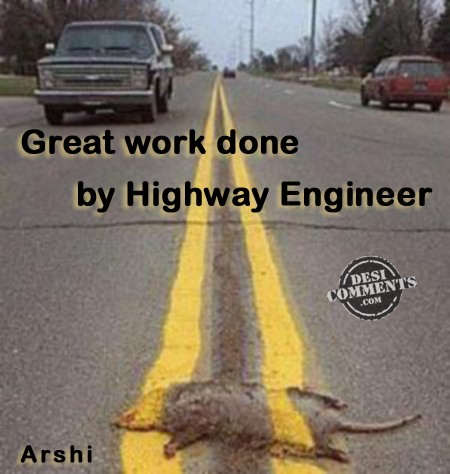 Great work done by highway engineer