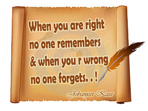 When you are right...