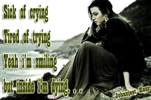 Sick of crying...
