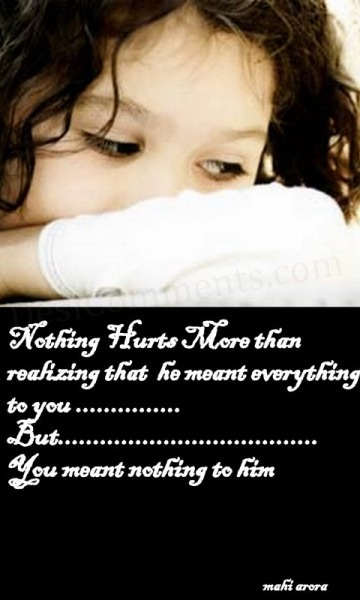Nothing hurts more...