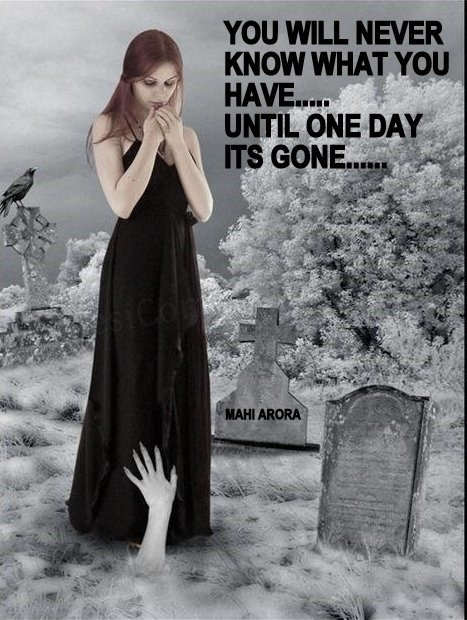 Until one day its gone…