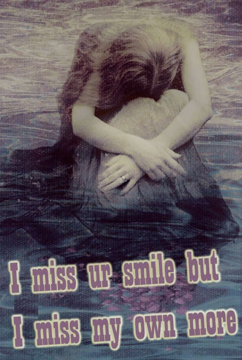 I miss your smile