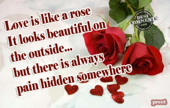 Love is like a rose...