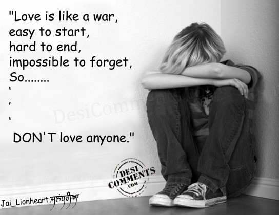 Love is like a war...