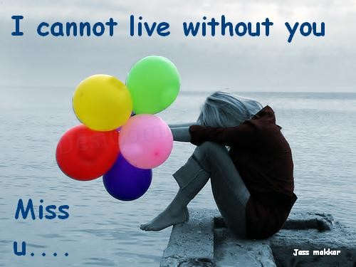 Picture: I cannot live without you