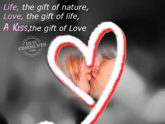 A kiss, the gift of life