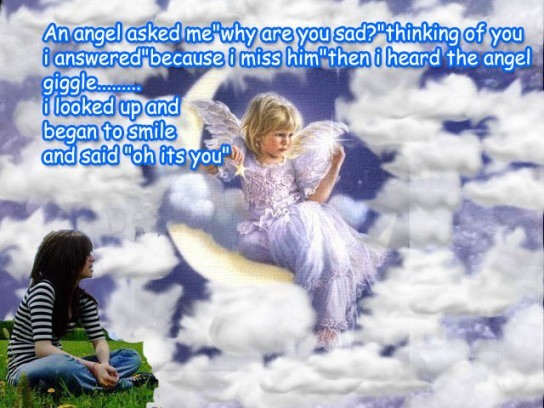 An angel asked me…
