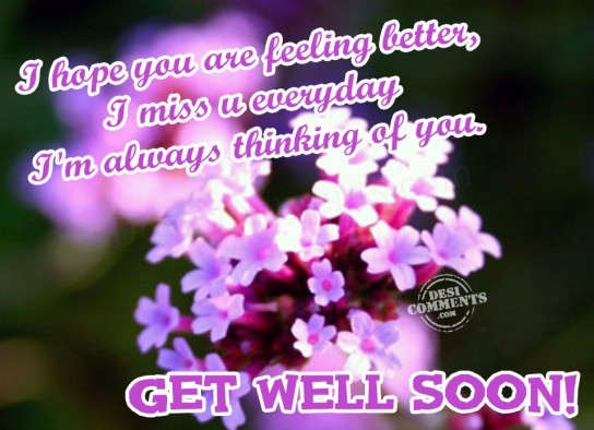I hope you are feeling better