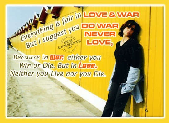 everything fair in love n war William shakespeare — 'all is fair in love and war.