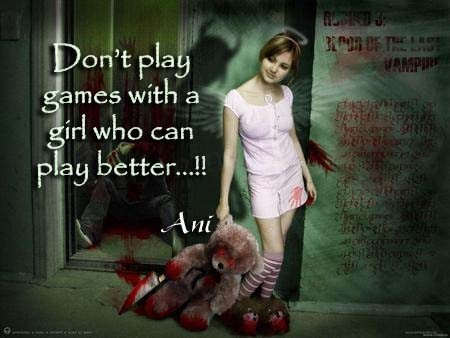 Picture: Don't play games with a girl…