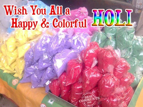 Wish you all a Happy and Colorful Holi