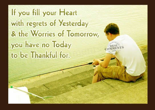 Regrets of yesterday...