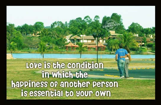 Love is the condition...