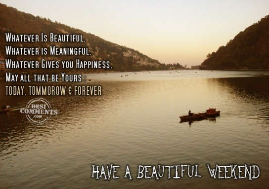 Image result for have a beautiful weekend