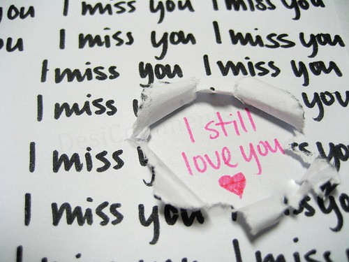 I miss you, I still love you