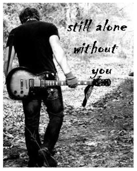 I Am Alone Without You Wallpaper For Boys Still alone without yo...