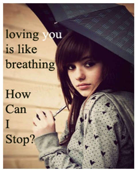 Loving you is like breathing