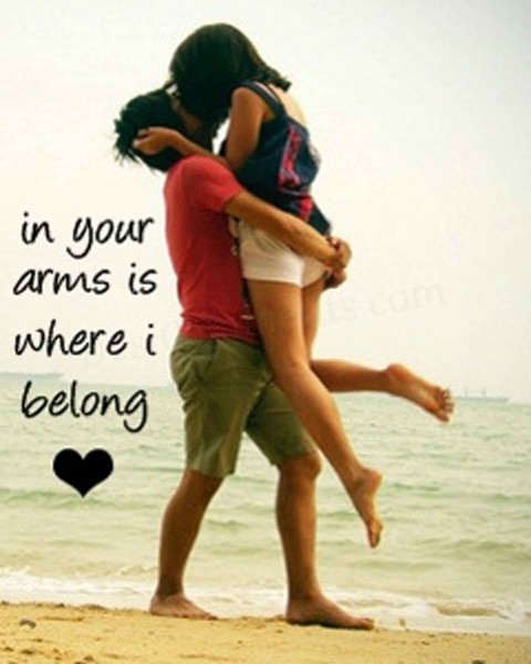In your arms is where I belong