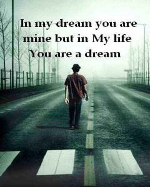 You are a dream...