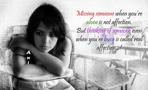 Missing someone when you're alone is not affection