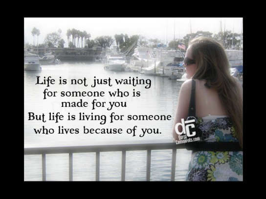 Picture: Life is living for someone…