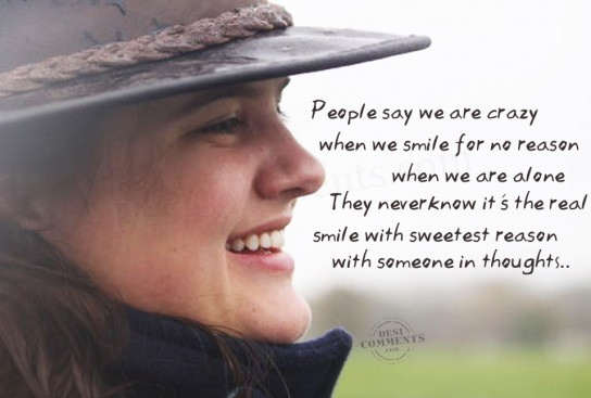 When we smile for no reason...