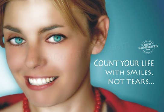 quotes about smiles. Count your life with smiles