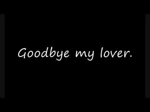 Goodbye my lover