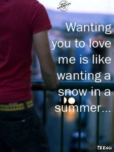 Wanting you to love me...
