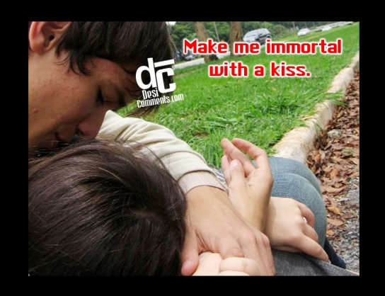 With a kiss...