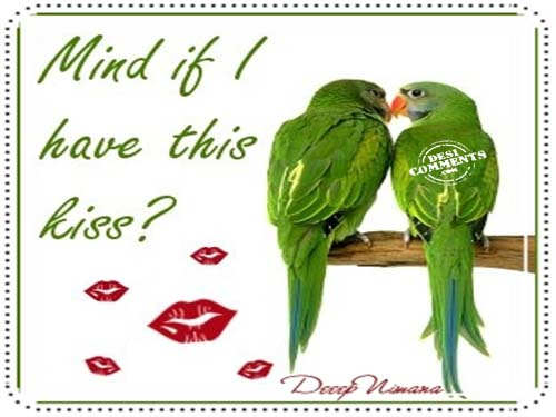 If I have this kiss?