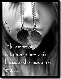 My ambition is to make her smile