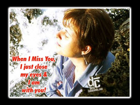 When I Miss You...